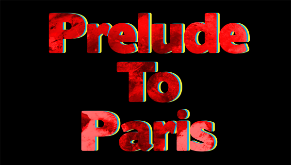 prelude to paris LIVE
