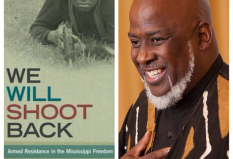 Voices Radio speaks with Akinyele Umoja, author of We Will Shoot Back: Armed Resistance in the Mississippi Freedom Movement.