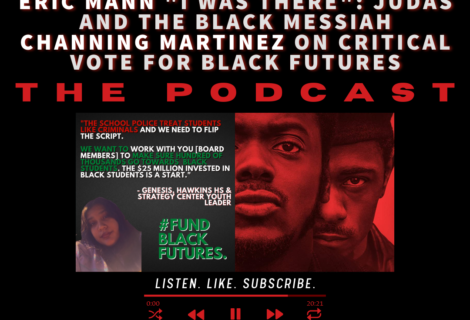 Voices Radio: Fred Hampton and #FundBlackFutures