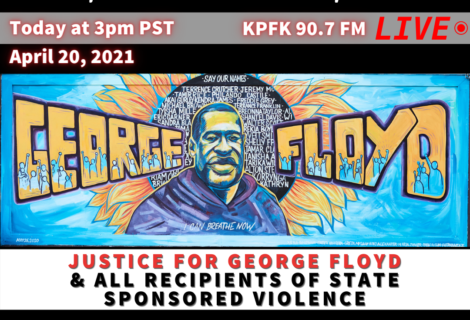 Voices Radio: The Verdict will drop soon, Justice For George Floyd and recipients of state sponsored genocide